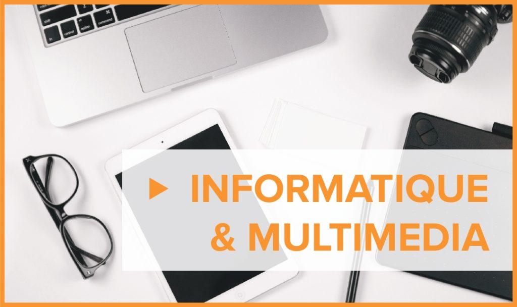 Informatique et multimédia